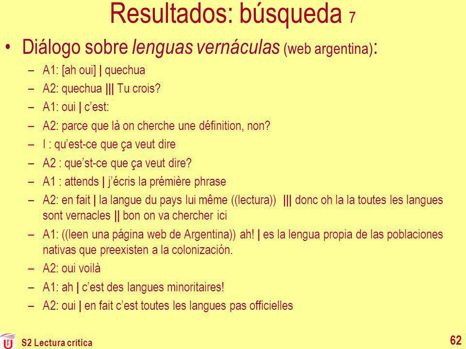 Resultados: búsqueda 7 Diálogo sobre lenguas vernáculas (web argentina): A1: [ah oui] | quechua. A2: quechua ||| Tu crois
